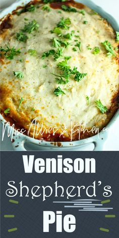 Venison Shepherd's Pie - A Gluten Free and High Protein dinner dish with Dairy Free options to put a dent in that Vension stored in your freezer! - Miss Allie's Kitchen Venison Meals, Venison Pie, Dinner Recipes With Venison, Recipes With Deer Meat, Canned Venison, Ground Venison Recipes, Wild Game Recipes, Pie Recipes, Cooking Venison