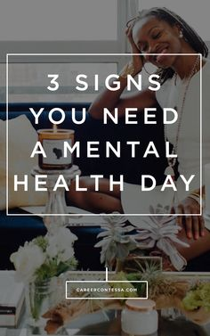 Feeling overly stressed at work? Ask these 3 questions before taking your next mental health day. #TimeOff #Stress #PTO #MentalHealth #YoungProfessional #CareerAdvice