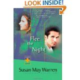 Susan May Warren's Flee the Night.  Book 1 in the Team Hope Series. (The rest are: 2-Escape to Morning, 3-Expect the Sunrise)