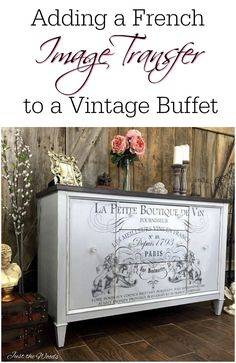 Adding a french image transfer to painted furniture is easier than you think. A flat painted buffet is given a wow factor with a decor image transfer