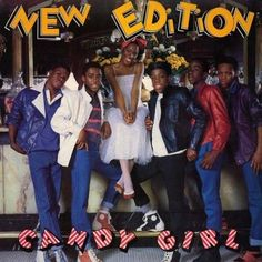 NEW EDITION – CANDY GIRL | iBLOGalot