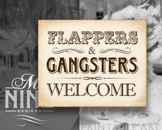 """Rustic Prohibition Printable Art """"Flappers & Gangsters Welcome"""" Roaring 20s Party Download, Distress"""