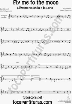Fly+me+to+the+moon+Partitura+de+Trompeta+y+Fliscorno+en+Si+bemol+Sheet+Music+for+Trumpet+and+Flugelhorn.JPG (1098×1600)