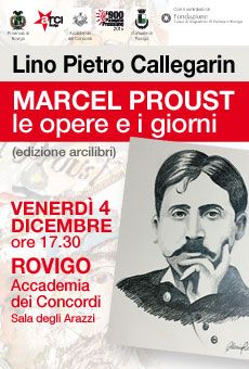 Lino Pietro Callegarin - Marcel Proust - le opere e i giorni
