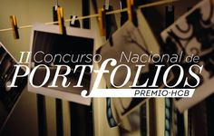 Convocatoria al 2do concurso nacional de portfolios fotográficos