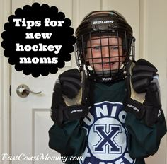 Tips for New Hockey Moms... including a step by step tutorial for putting on hockey gear