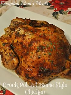~Crock Pot Rotisserie Style Chicken~ Deliciously juicy, moist and flavorful. Perfect any night of the week or for a smaller holiday.