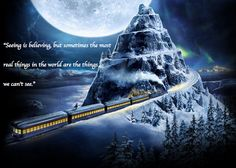 One of the best quotes from the Polar Express