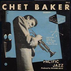 Chet Baker Quartet. Label: Pacific Jazz EP-4 (1953) Design: John Brandt.(follow minkshmink on pinterest)