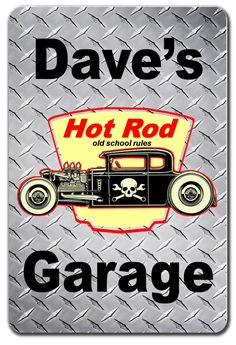 PERSONALIZED OLD SCHOOL HOT ROD GARAGE METAL SIGN