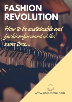 The future of fashion is here to stay Do It Right, Sustainable Fashion, Sustainability, Fashion Forward, Insight, Career, Stylists, Learning, Beauty