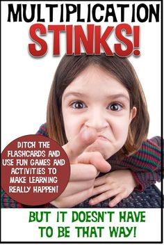 """There are so many kids that go home from school thinking, """"Multiplication STINKS!"""" Flashcards and memorization can only go so far before kids are turned off completely. Use the free games on this site, plus the freebie to light the fire in your students! Multiplication certainly DOESN'T stink!"""