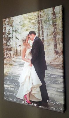#wedding portrait and first dance song lyrics! love this idea.   #canvas #art