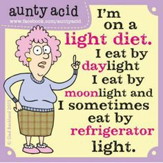 I'm on a light diet...quote