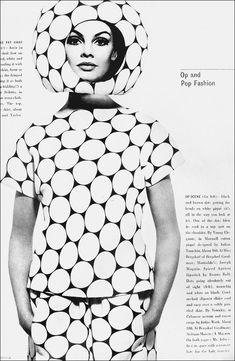 OP ART - Op art in fashion created visual illusions by using geometric patterns. (The Sixties and Seventies) Arte Fashion, Pop Art Fashion, Mod Fashion, 1960s Fashion, Vintage Fashion, Jean Shrimpton, Top Fashion Magazines, Geometric Fashion, Richard Avedon