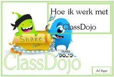 Hoe ik werk met ClassDojo - juf Inger