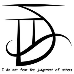 """Sigil: an inscribed or painted symbol considered to have magical power. """"I do not fear the judgement of others. Sigil Magic, Magic Symbols, Symbols And Meanings, Celtic Symbols, Witch Symbols, Spiritual Symbols, Wiccan Spells, Magick, Witchcraft"""
