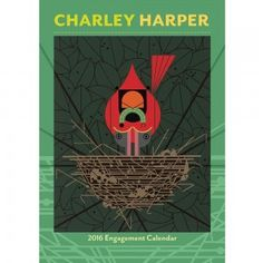 Charley Harper 2016 Calendar Weekly and monthly formats: January 2017 Features 32 artworks with descriptive text 2017 quick planner Week starts on Monday Charley Harper Softcover Weekly Planner Planning Calendar, Art Calendar, 2016 Calendar, Chicago Architecture Foundation, Charley Harper, Museum Of Fine Arts, Scandinavian Design, Engagement, Illustration