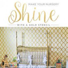 Cutting Edge Stencils shares DIY stenciled nursery inspiration using the Rabat Allover Stencil in metallic gold. http://www.cuttingedgestencils.com/moroccan-stencil-pattern-3.html