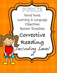 Supports for Corrective Reading Level A in One BUNDLE! Word Sorts, Language and Learning Objectives and Review Templates.