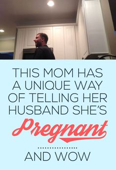 This Mom Has A Unique Way Of Telling Her Husband She's Pregnant & WOW! His Reaction Is Priceless!