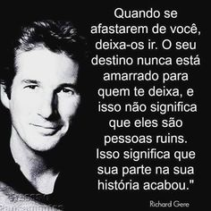 Super Ideas For Quotes Positive Love Life Lessons Richard Gere, Best Quotes, Love Quotes, Funny Quotes, The Words, Positive Quotes, Motivational Quotes, Inspirational Quotes, Peace Love And Understanding