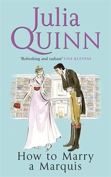 How To Marry A Marquis by Julia Quinn, UK edition
