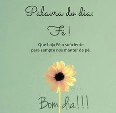 Good Morning Quotes, Blessed, Faith, Inspiration, Top Imagem, Fashion Kids, Professor, Portugal, Angel