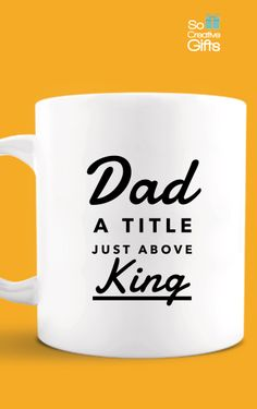 Gift For Dad Birthday From Son – Novelty Coffee Mug - White - 11oz