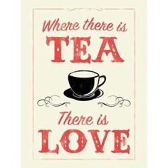 where there is tea there is love canvas art anthony peters 18 x 24 Chai, Books And Tea, Tee Kunst, Beste Cocktails, Halloween Cocktails, Cuppa Tea, Snacks Für Party, My Cup Of Tea, Tea Recipes