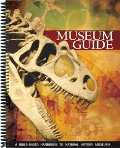 Museum Guide from Answers in Genesis