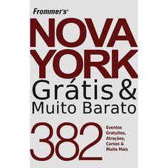 Frommer's Nova York Grátis & Muito Barato
