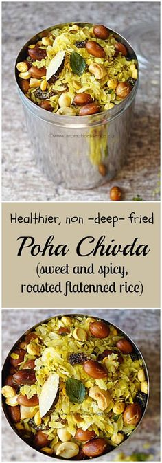 Poha chivda ( Sweet and spicy roasted flattened rice) - Aromatic Essence Indian Snacks, Indian Food Recipes, Asian Recipes, Vegetarian Recipes, Snack Recipes, Cooking Recipes, Healthy Recipes, Indian Sweets, Indian Foods