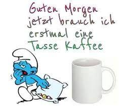 Bildergebnis für guten morgen kaffee