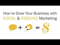 How to Grow Your Business with Social & Inbound Marketing (Hubspot Webinar) Inbound Marketing, Email Marketing, Social Media Marketing, Small Business Marketing, Growing Your Business, Campaign, Youtube, Youtube Movies