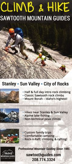 Since 1985 Sawtooth Mountain Guides have been a premiere year-round mountain guide service for the Sawtooth National Recreation Area. We specialize in custom mountain recreation. Call us today! Valley City, Sun Valley, Sawtooth Mountains, Brochure Online, Local Activities, Twin Falls, Alpine Lake, Rock Climbing, Brochures
