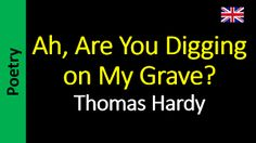 Áudio Livro - Sanderlei: Thomas Hardy - Ah, Are You Digging on My Grave?