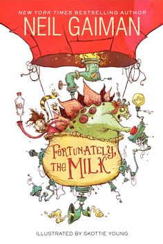 Find out just how odd things get in Fortunately, the Milk a hilarious New York Times bestselling story of time travel and breakfast cereal, expertly told by Newbery Medalist and bestselling author Neil Gaiman and illustrated by Skottie Young Skottie Young, Neil Gaiman, Funny Books For Kids, Books For Boys, Childrens Books, New York Times, Coraline, New Books, Good Books