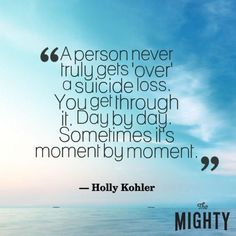 Suicide leaves those who are touched by it with a unique kind of grief, filled with unanswered questions, stigma from those who don't understand, and sometimes immense guilt. Here are 18 messages for those who have lost a loved one to suicide. Suicide Quotes, Death Quotes, Lost Quotes, Me Quotes, Wisdom Quotes, Guilt Quotes, Survivor Guilt, Understanding Anxiety, Message Of Hope