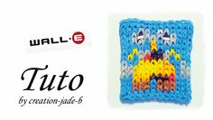 Tuto Rainbow Loom - Mural WALL-E (Disney) !