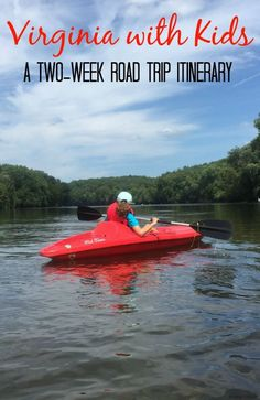 Virginia with kids a two-week road trip itinerary with stops in Hampton, Newport News, Williamsburg, Jamestown, Charlottesville, Shenandoah National Park, Harrisonburg, Woodstock, and Winchester