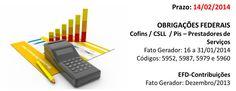 Confira as obrigações fiscais federais que vencem 14/02.
