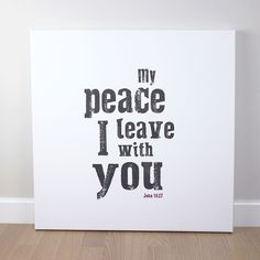 A contemporary canvas featuring John 14:27. This canvas is a bold statement on a white background.  Printed on fine canvas with 38mm gallery stretcher bars. Hand stretched and finished. Each canvas is supplied with a hanging fixing.