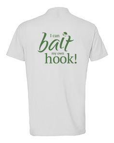Ladyfish Tee - I can bait my own hook - white-green