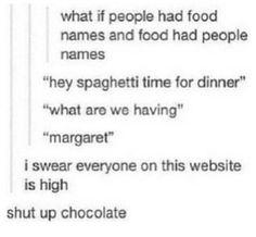 Shut up chocolate