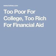 Too Poor For College, Too Rich For Financial Aid