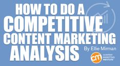 How to Do a Competitive Content Marketing Analysis Marketing Automation, Marketing Communications, Marketing Institute, Social Media Digital Marketing, Content Marketing Strategy, Online Marketing, Social Media Analysis, Content Analysis, Competitive Analysis