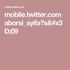mobile.twitter.com aborsi_syifa?s=09