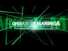 RÁDIO MARINGÁ AO VIVO OPERÁRIO X MARINGÁ - Paranaense 2016