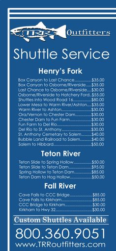 Henry's Fork Shuttle Service.  Let's not worry about our shuttle & focus more on fly fishing!